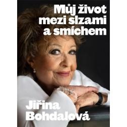 Jiřina Bohdalová: Můj život mezi slzami a smíchem - Jiří Janoušek