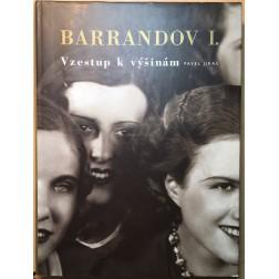 Barrandov I. Vzestup k výšinám - Pavel Jiras