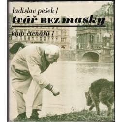 Ladislav Pešek - tvář BEZ masky