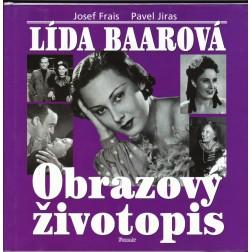 Lída Baarová - Obrazový životopis - Josef Frais a Pavel Jiras