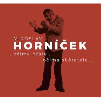 https://www.svetceskehofilmu.cz/237-thickbox/miroslav-hornicek-ocima-pratel-ocima-sberatele-petr-jemnik.jpg