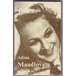 Adina Mandlová - Dneska už se tomu směju