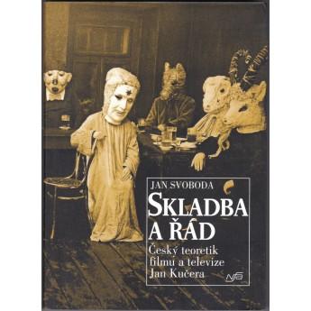 https://www.svetceskehofilmu.cz/291-thickbox/skladba-a-rad-cesky-teoretik-filmu-a-televize-jan-kucera-jan-svoboda.jpg