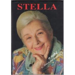 Stella o sobě (... život je jiné jeviště) - Stella Zázvorková