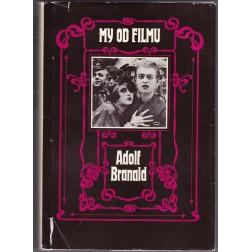My od filmu - Adolf Branald