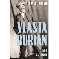 Vlasta Burian: Život za smích - Pavel Tausig