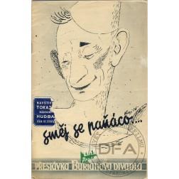 PŘESTÁVKA Divadla Vlasty Buriana 1935/04