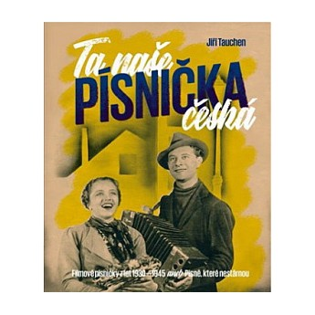 https://www.svetceskehofilmu.cz/413-thickbox/predprodej-ta-nase-pisnicka-ceska-jiri-tauchen.jpg
