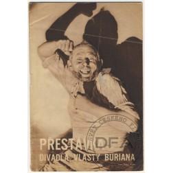 PŘESTÁVKA Divadla Vlasty Buriana 1940/02
