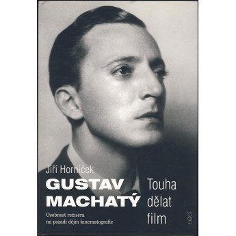 https://www.svetceskehofilmu.cz/501-thickbox/gustav-machaty-touha-delat-film-jiri-hornicek.jpg