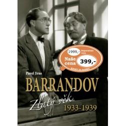 Barrandov II. Zlatý věk 1933-1939 - Pavel Jiras