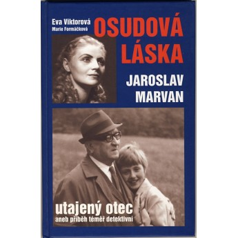 https://www.svetceskehofilmu.cz/749-thickbox/osudova-laska-jaroslav-marvan-utajeny-otec-eva-viktorova-marie-formackova.jpg