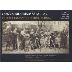 Česká kameramanská škola / Czech cinematographer school