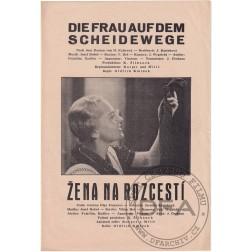 Program 1937 Die Frau auf dem Scheidewege - Žena na rozcestí